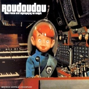 Roudoudou альбом Peace and tranquility to earth