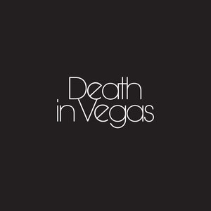 Death in Vegas альбом Your Loft My Acid
