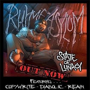 Rhyme Asylum альбом State Of Lunacy