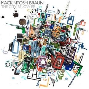 Mackintosh Braun альбом The City Below