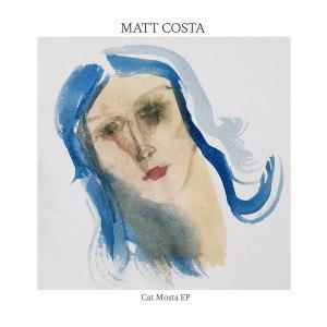 matt costa альбом Cat Mosta EP
