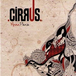 Cirrus альбом Mama Please