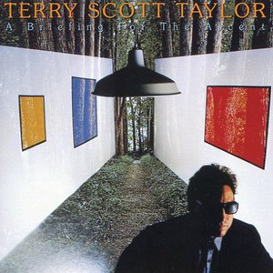 Terry Scott Taylor альбом A Briefing For the Ascent