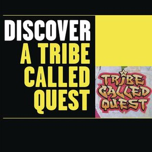A Tribe Called Quest альбом Discover A Tribe Called Quest