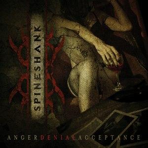 Spineshank альбом Anger Denial Acceptance