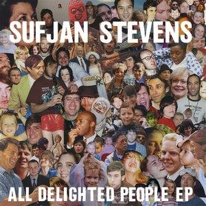 Sufjan Stevens альбом All Delighted People EP