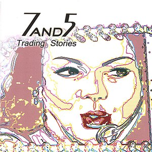 7and5 альбом Trading Stories