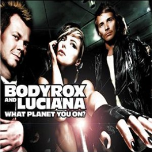 Bodyrox альбом What Planet You On