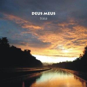 Deus Meus альбом Trasa