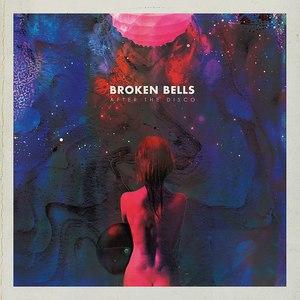 Broken Bells альбом After the Disco