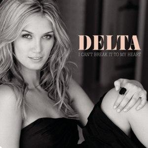 Delta Goodrem альбом I Can't Break It To My Heart