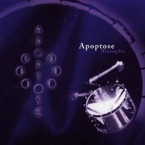 Apoptose альбом Blutopfer