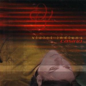 Violet Indiana альбом Casino