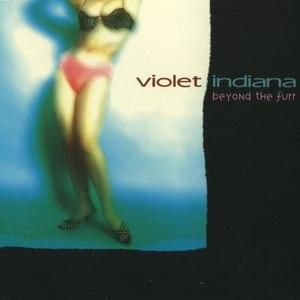 Violet Indiana альбом Beyond the Furr
