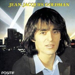 Jean-Jacques Goldman альбом Positif