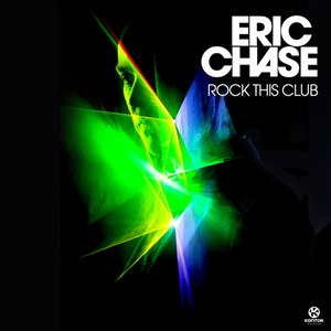 Eric Chase альбом Rock This Club