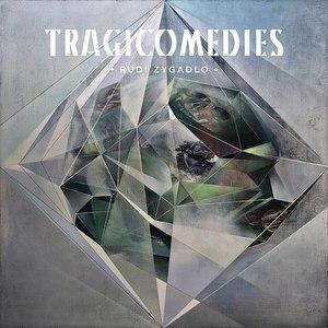 Rudi Zygadlo альбом Tragicomedies