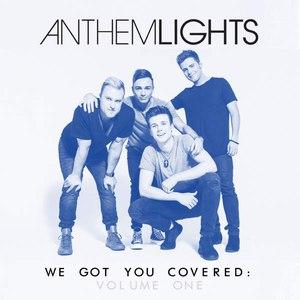Anthem Lights альбом We Got You Covered, Vol. 1