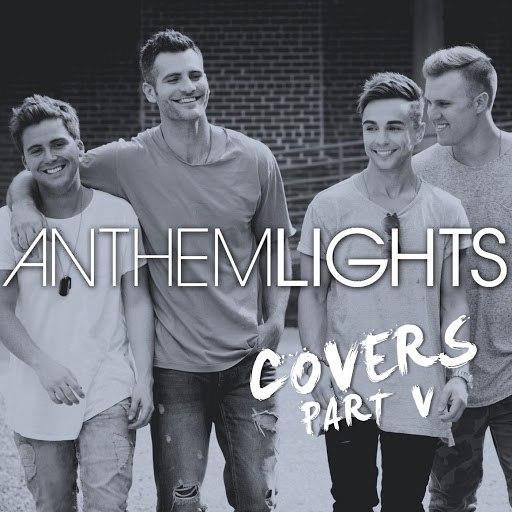 Anthem Lights альбом Covers, Pt. V