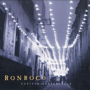 Gustavo Santaolalla альбом Ronroco