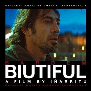 Gustavo Santaolalla альбом Biutiful (Original Motion Picture Soundtrack)