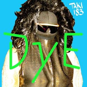 DyE альбом Taki 183