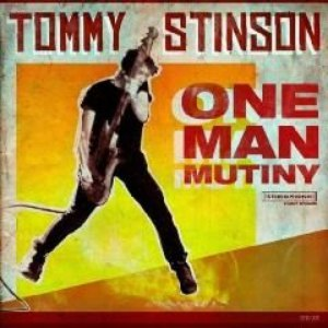 Tommy Stinson альбом One Man Mutiny