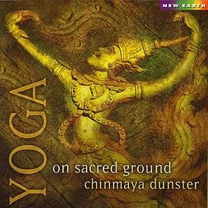 Chinmaya Dunster альбом Yoga On Sacred Ground