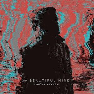 Butch Clancy альбом A Beautiful Mind LP