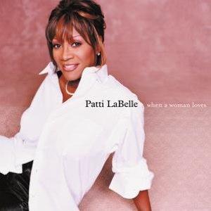 Patti Labelle альбом When A Woman Loves