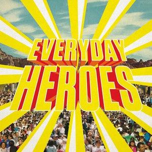 WE TRUST альбом Everyday Heroes
