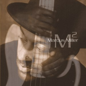 Marcus Miller альбом M2