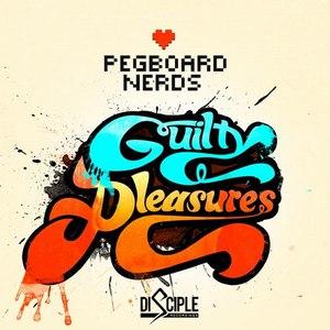 Pegboard Nerds альбом Guilty Pleasures