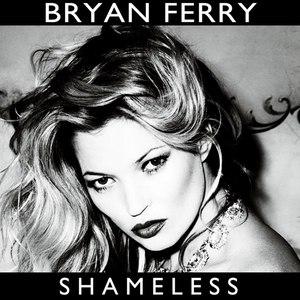 Bryan Ferry альбом Shameless