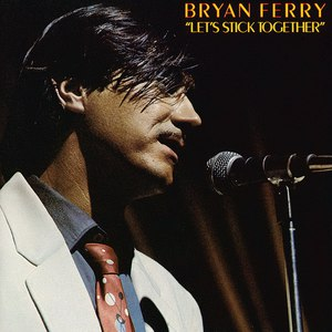 Bryan Ferry альбом Let's Stick Together
