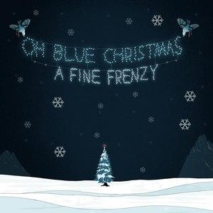 A Fine Frenzy альбом Oh Blue Christmas