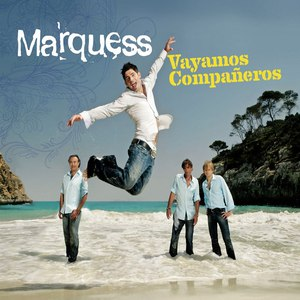 Marquess альбом Vayamos Companeros