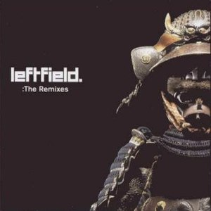 Leftfield альбом The Remixes