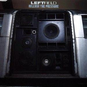 Leftfield альбом Release the Pressure