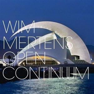 Wim Mertens альбом Open Continuum