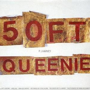 PJ Harvey альбом 50ft Queenie