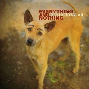 David Sylvian альбом Everything & Nothing