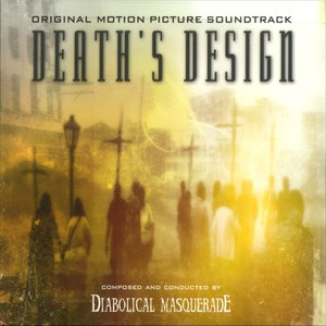 Diabolical Masquerade альбом Death's Design