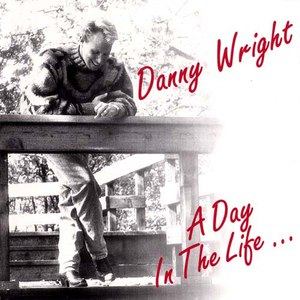 Danny Wright альбом A Day in the Life ...