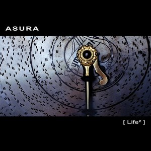 Asura альбом Life²