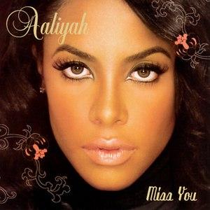 Aaliyah альбом Miss You