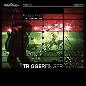 Triggerfinger альбом Faders Up 2