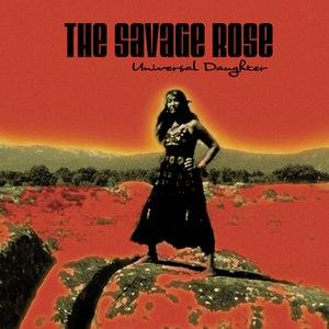 The Savage Rose альбом Universal Daughter