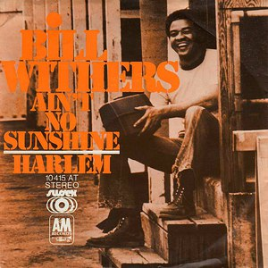Bill Withers альбом Ain't No Sunshine