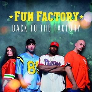 Fun Factory альбом Back To The Factory